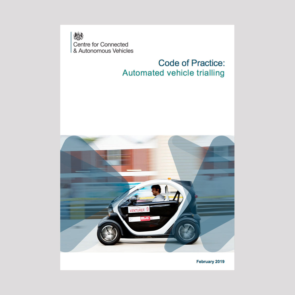 CCAV Code of Practice: Automated vehicle trialling (Feb 2019)